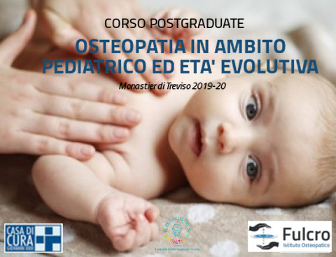 OSTEOPATIA IN AMBITO PEDIATRICO ED ETA' EVOLUTIVA 2019-20